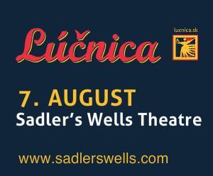 Lúčnica v Londýne - Sadler's Wells Theatre